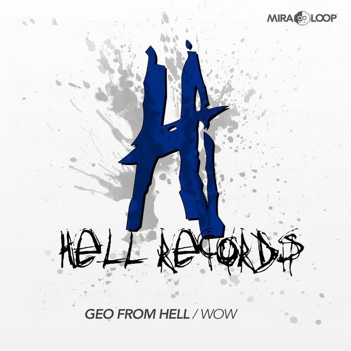 GEO FROM HELL - Wow