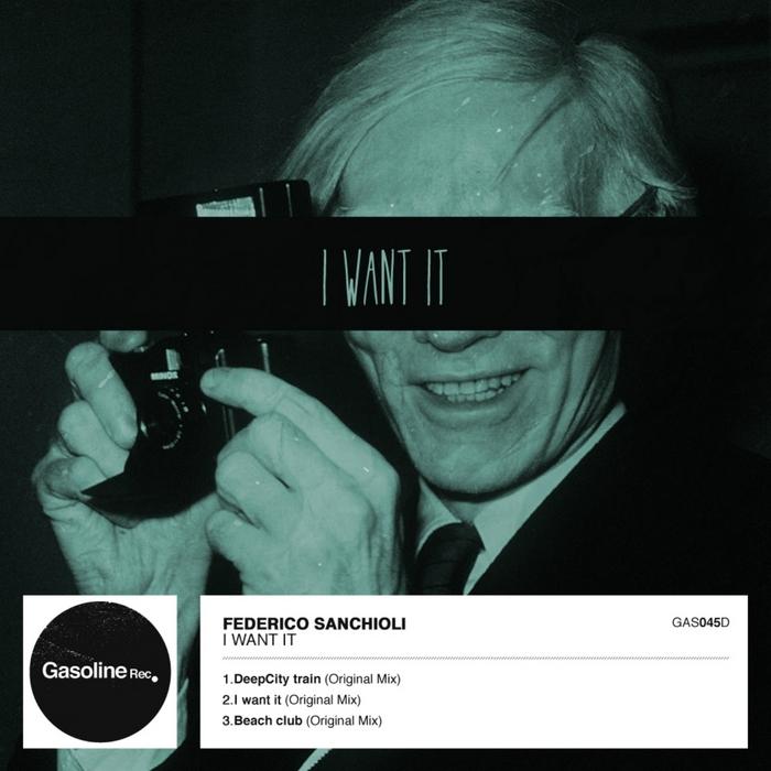 SANCHIOLI, Federico - I Want It