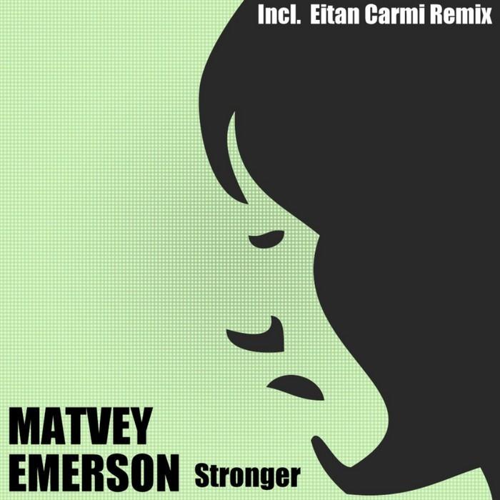 EMERSON, Matvey - Stronger