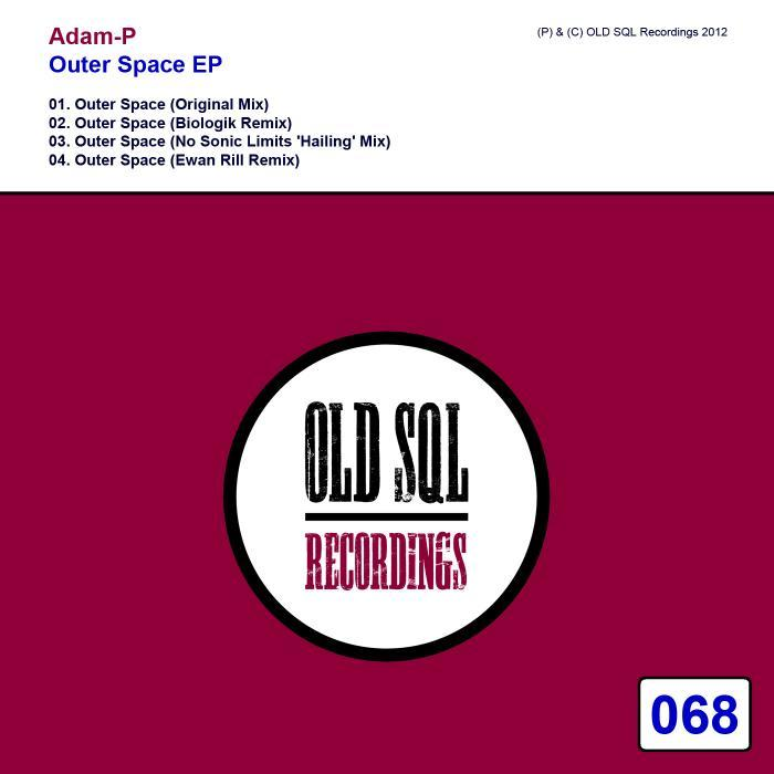 ADAM P - Outer Space EP