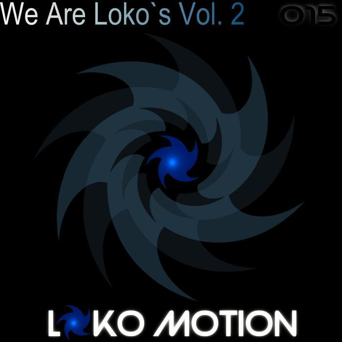 VARIOUS - We Are Loko's Vol 2