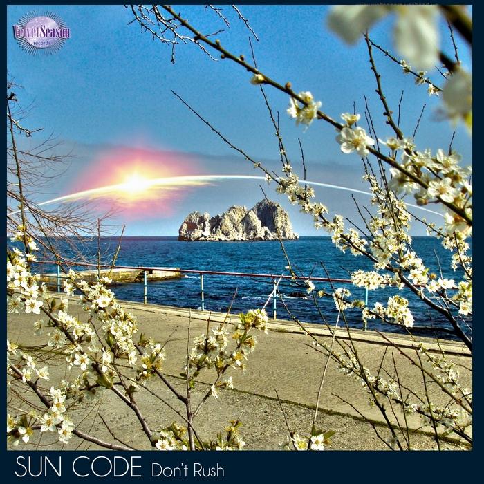 SUN CODE - Don't Rush