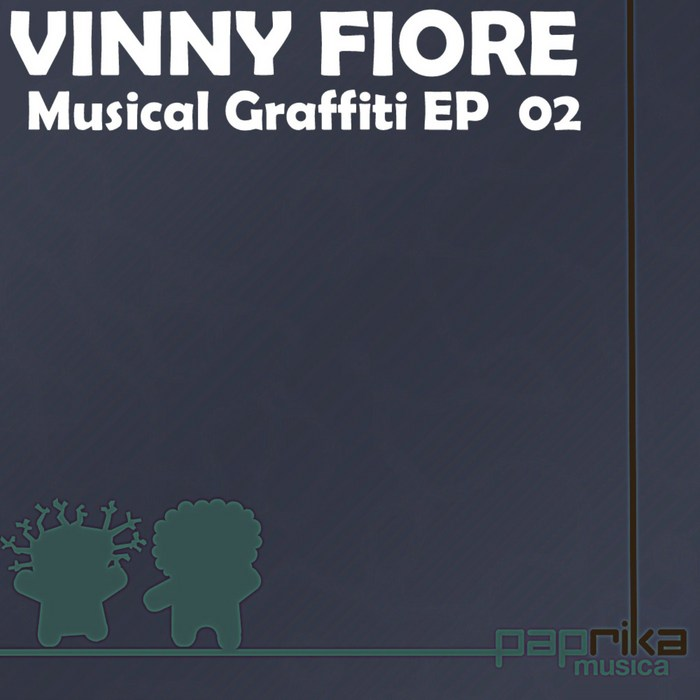 FIORE, Vinny - Musical Graffiti EP 02