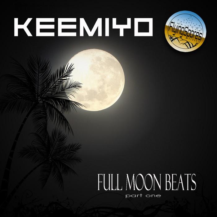KEEMIYO - Full Moon Beats pt 1 EP