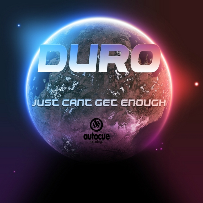 DURO - Just Cant Give Enough