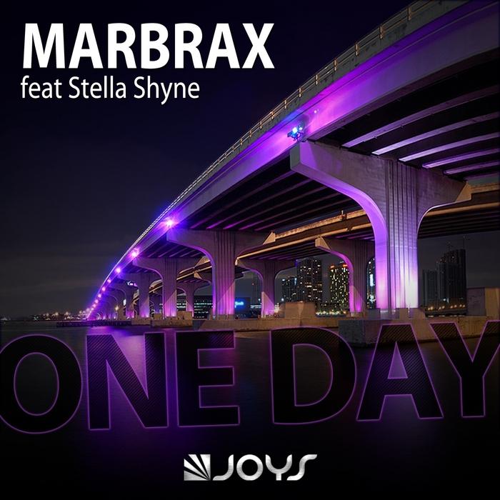 MARBRAX feat STELLA SHYNE - One Day (remixes)