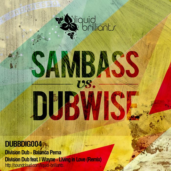 DIVISION DUB - Sambass Vs Dubwise