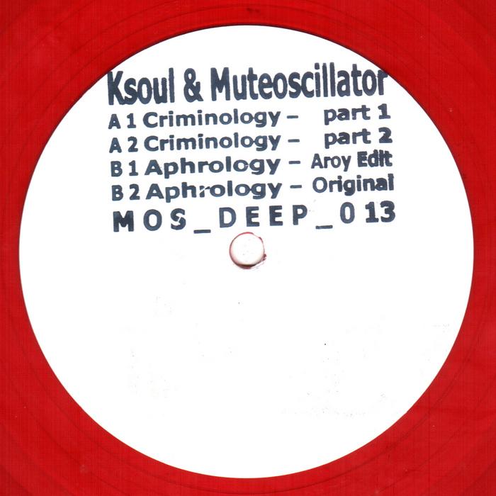 KSOUL/MUTEOSCILLATOR - Aphrology EP