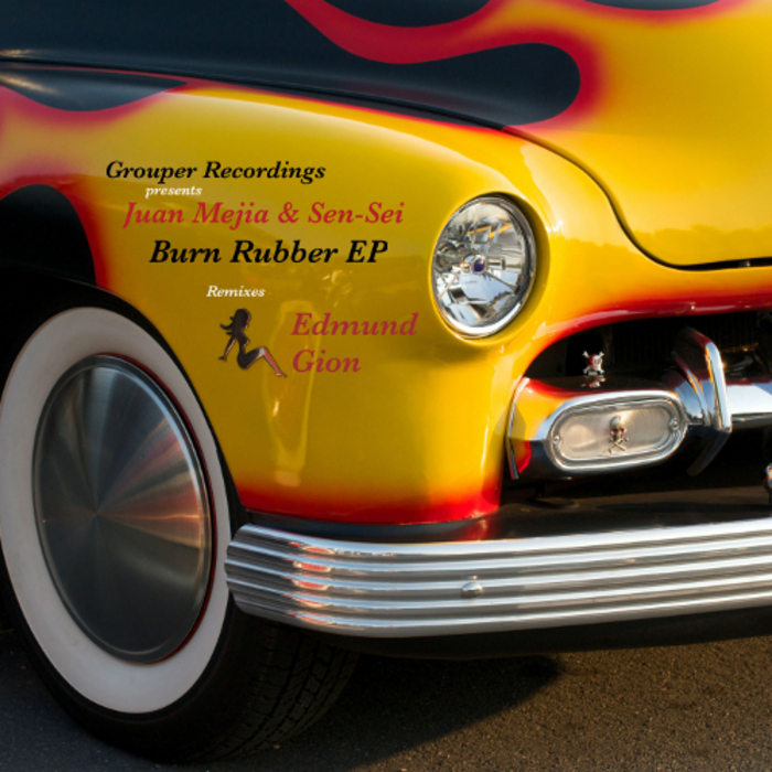 MEJIA, Juan/SEN SEI - Burn Rubber EP