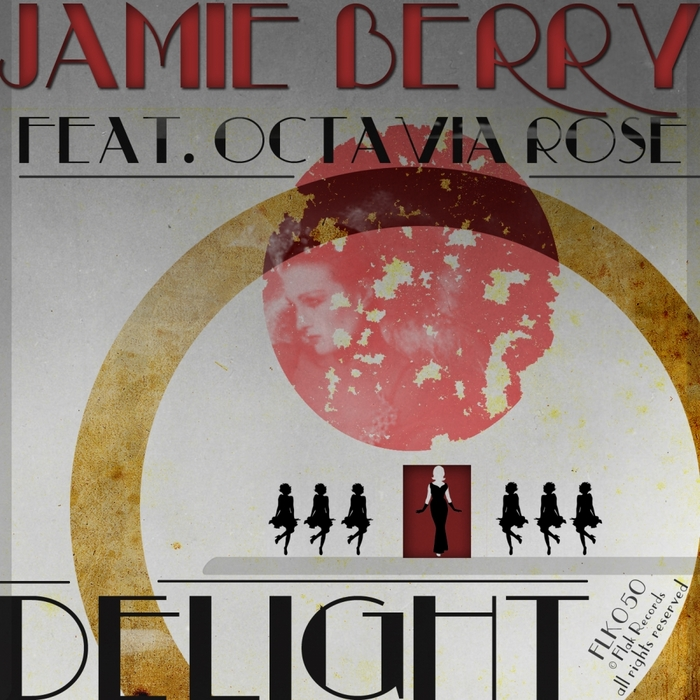 BERRY, Jamie feat OCTAVIA ROSE - Delight