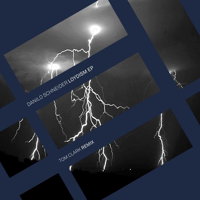SCHNEIDER, Danilo - Loydism EP
