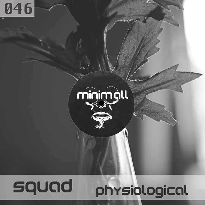 SQUAD - Physiological (remixes)