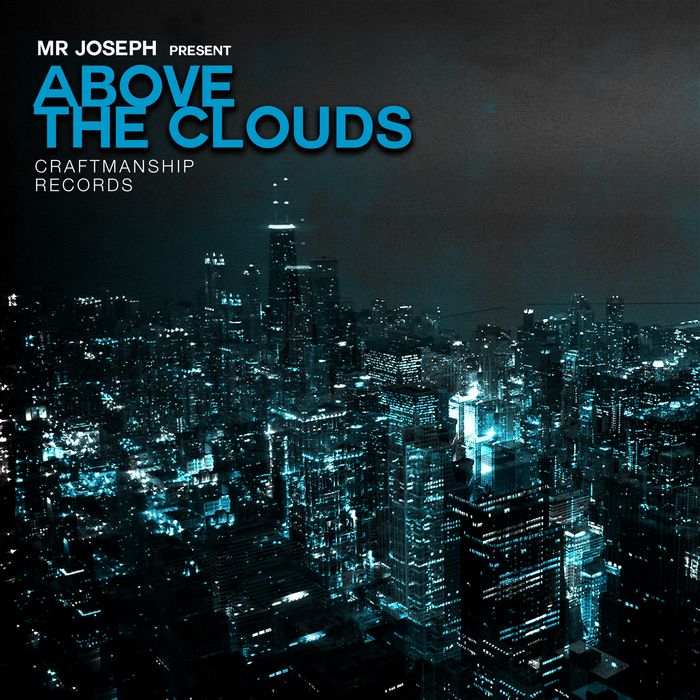 MR JOSEPH - Above The Clouds