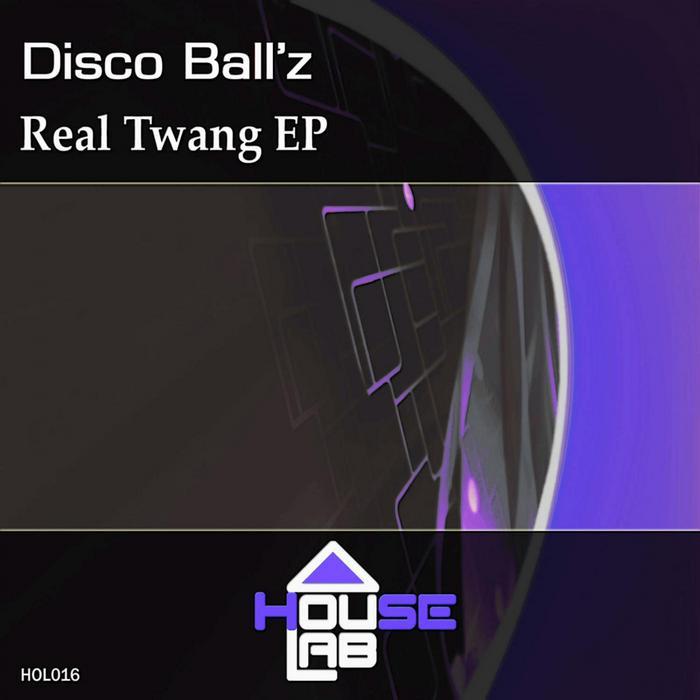 DISCO BALLZ - Real Twang EP