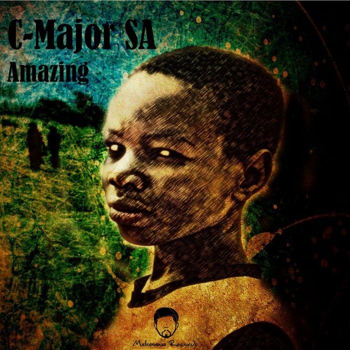 C MAJOR SA feat CEBOH - Amazing EP