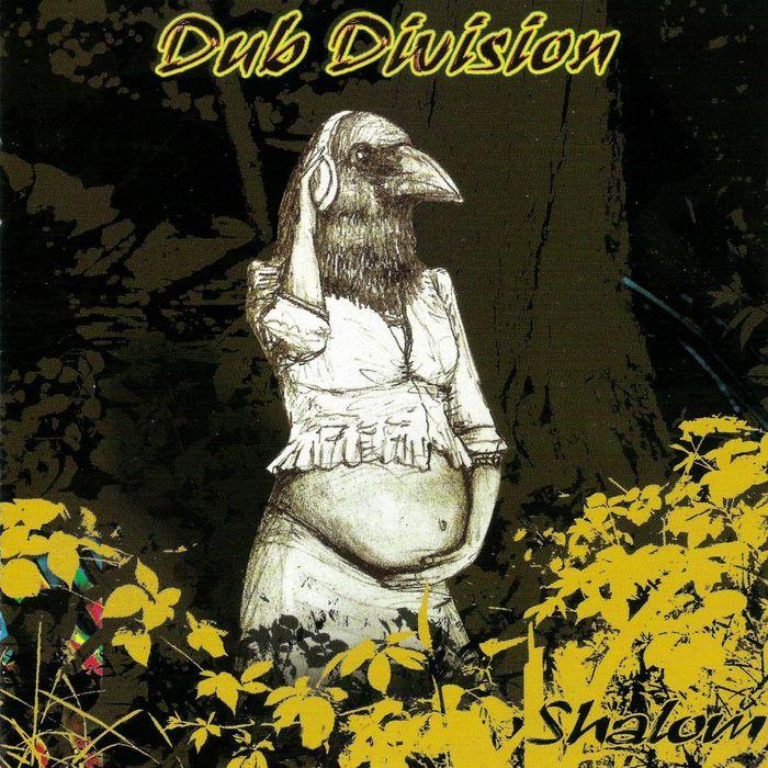 DUB DIVISION - Shalom