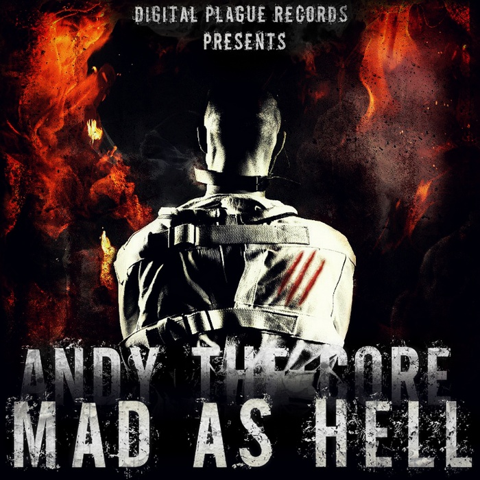 ANDY THE CORE - Mad As Hell