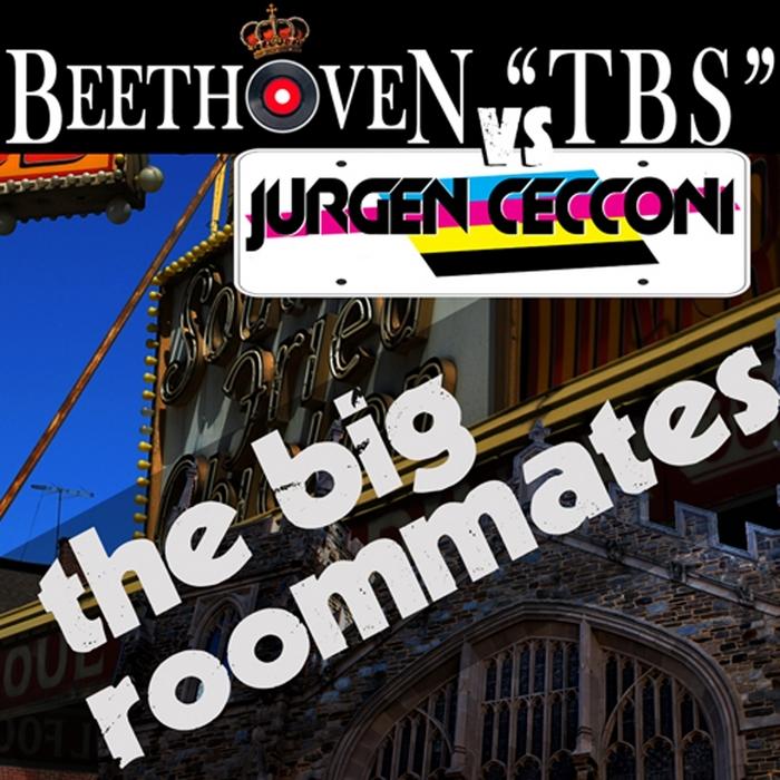 BEETHOVEN TBS vs JURGEN CECCONI - The Big Roommates