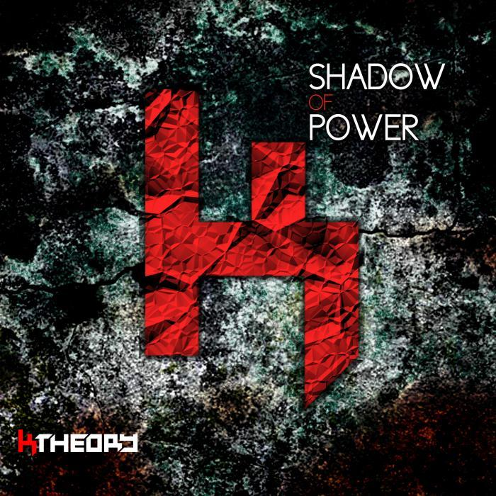 K THEORY - Shadow Of Power