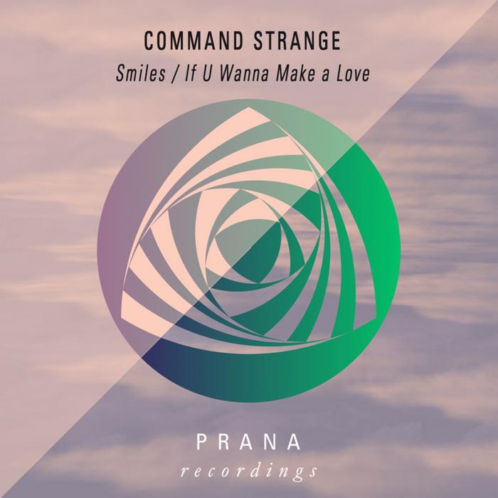 COMMAND STRANGE - Smiles EP