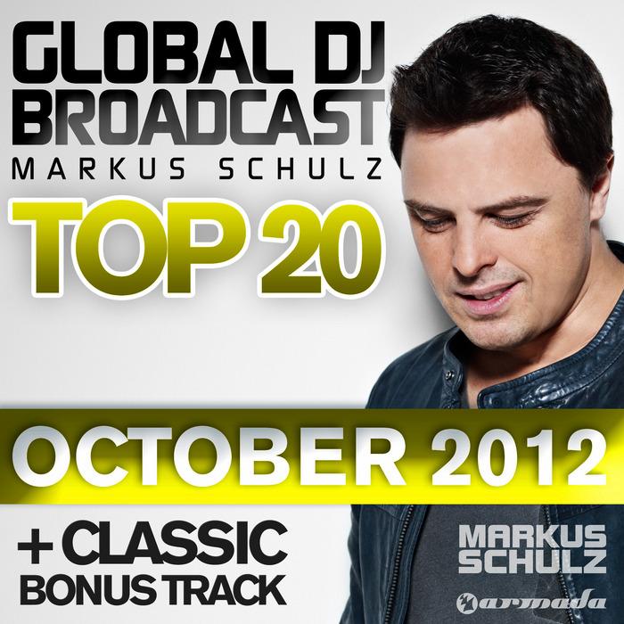 SCHULZ, Markus/VARIOUS - Global DJ Broadcast Top 20 October 2012