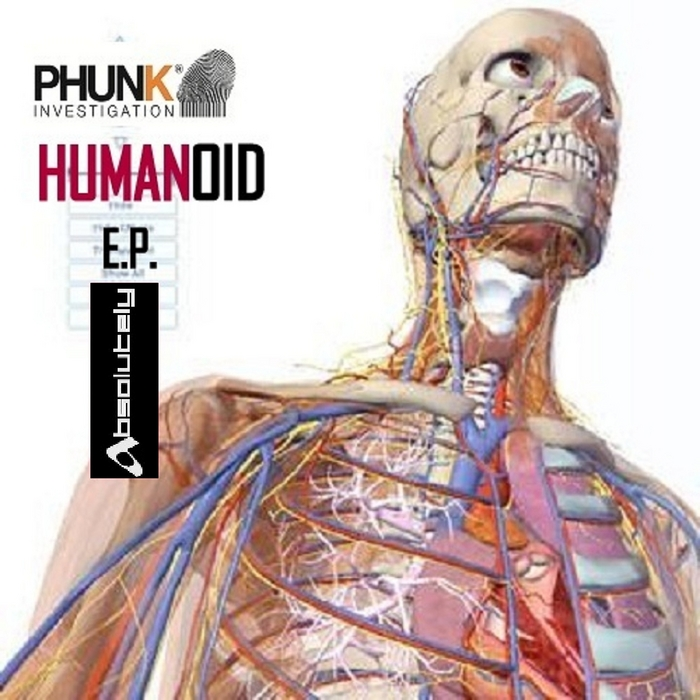 PHUNK INVESTIGATION - Humanoid