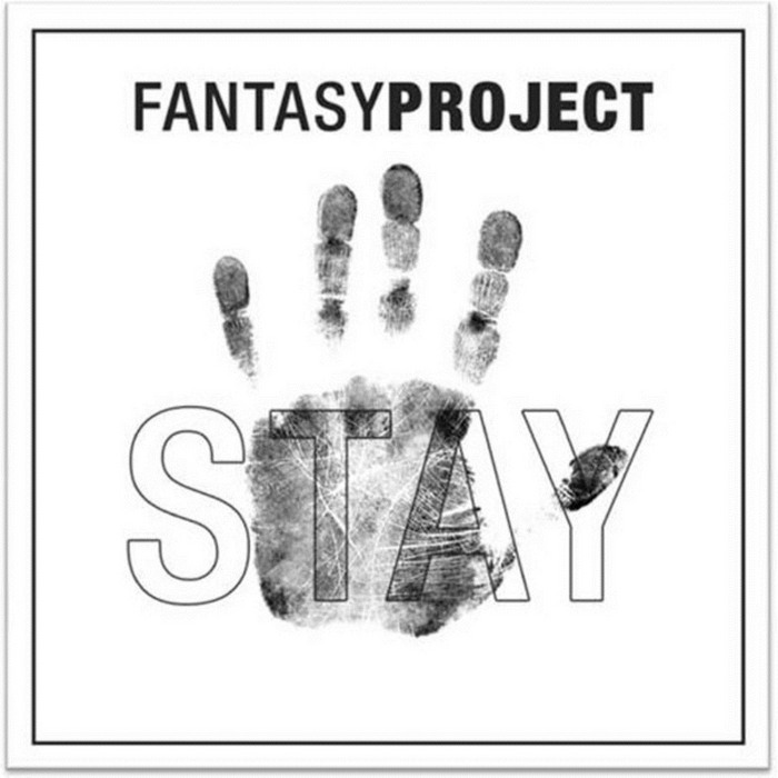 FANTASY PROJECT - Stay & More