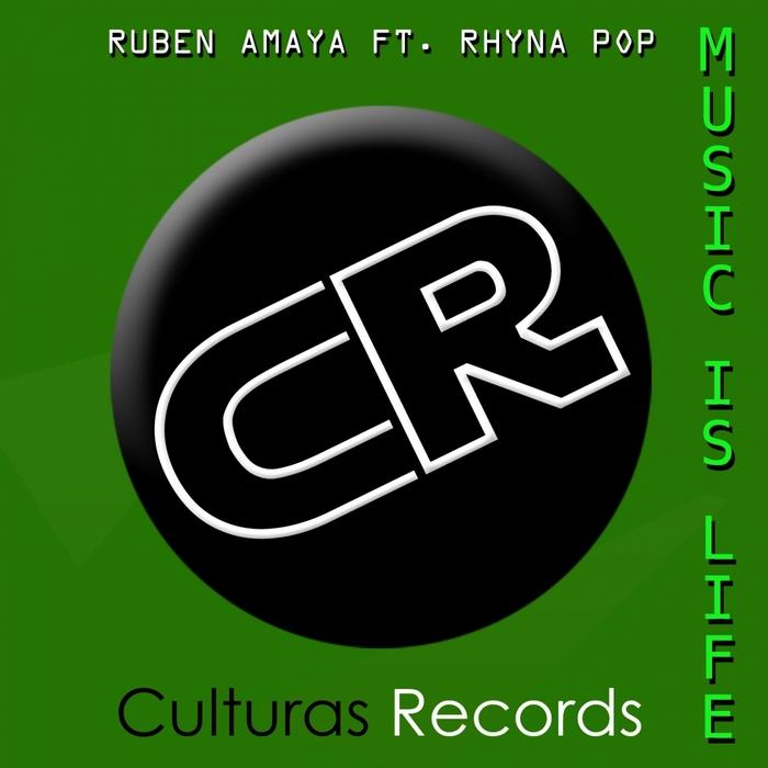 AMAYA, Ruben feat RHYNA POP - Music Is Life