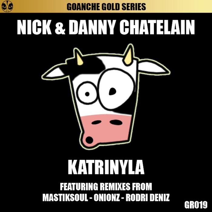 NICK & DANNY CHATELAIN - Katrinyla