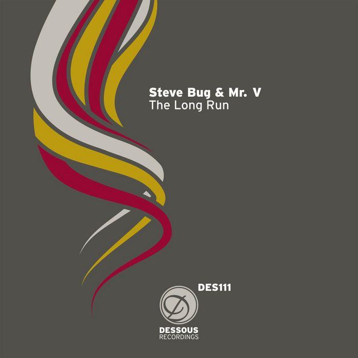 BUG, Steve & MR V - The Long Run