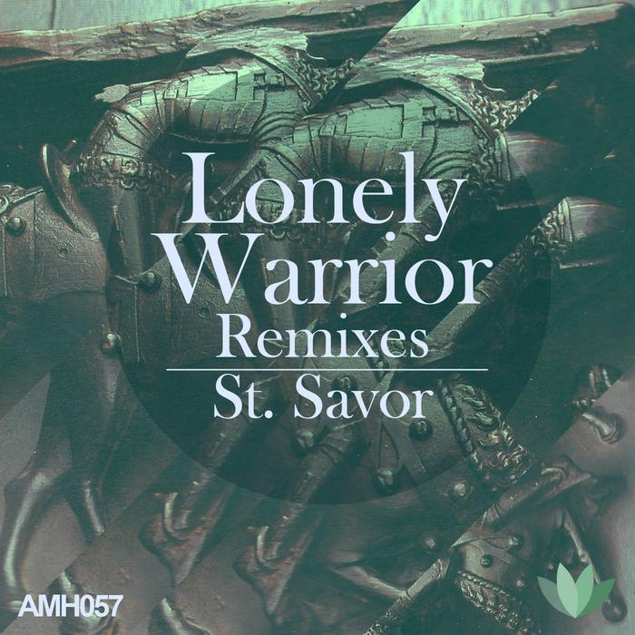ST SAVOR - Lonely Warrior (remixes)