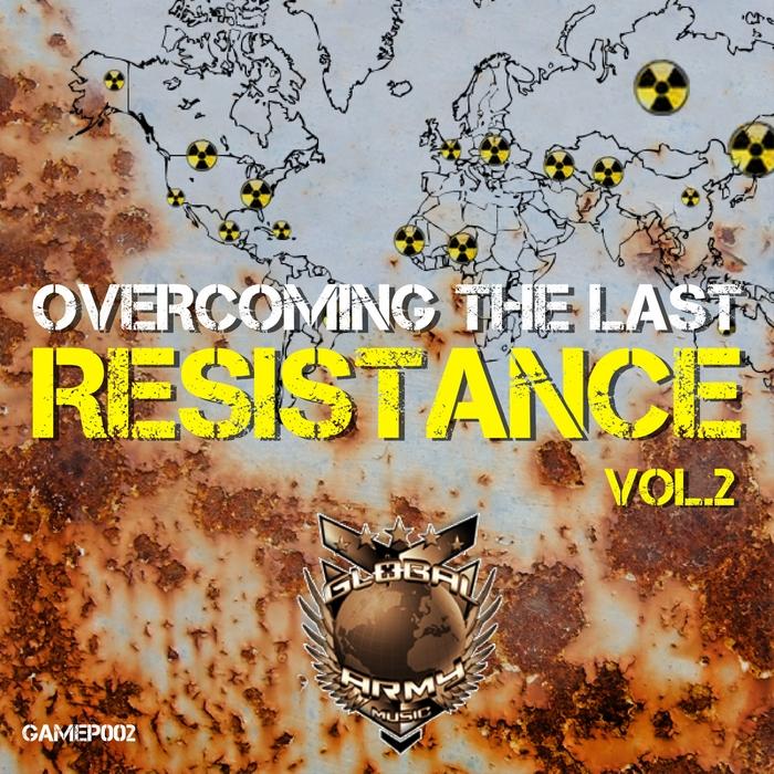 VARIOUS - OvercomingThe Last Resistence Vol 2