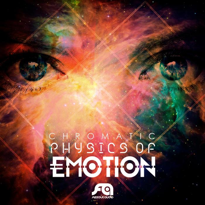 CHROMATIC - Physics Of Emotion