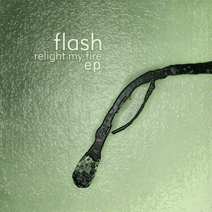 FLASH - Relight My Fire