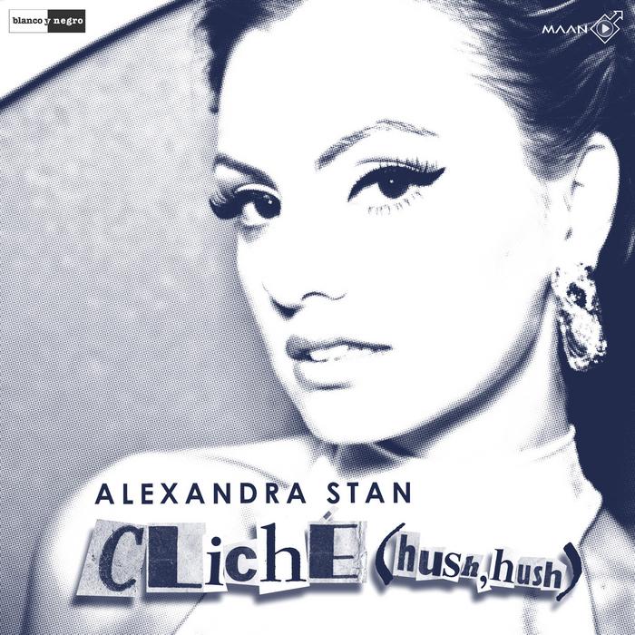 STAN, Alexandra - Cliche (Hush Hush)