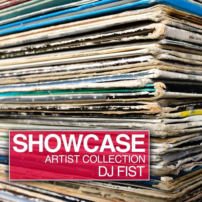 DJ FIST/VARIOUS - Showcase: Artist Collection DJ Fist