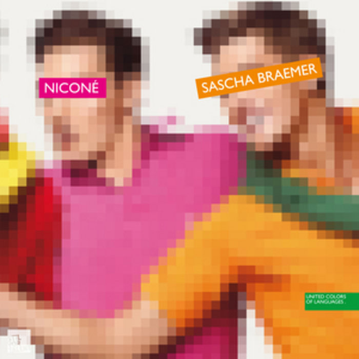 NICONE/SASCHA BRAEMER feat NARRA - United Colors Of Language