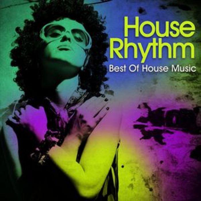 VARIOUS - House Rhythm Best Of House Music