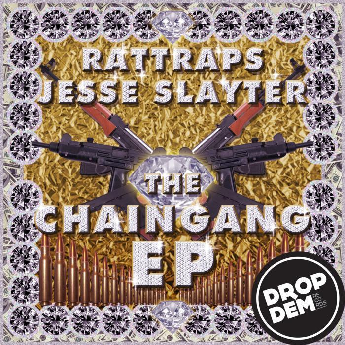 RATTRAPS/JESSE SLAYTER - Chaingang EP