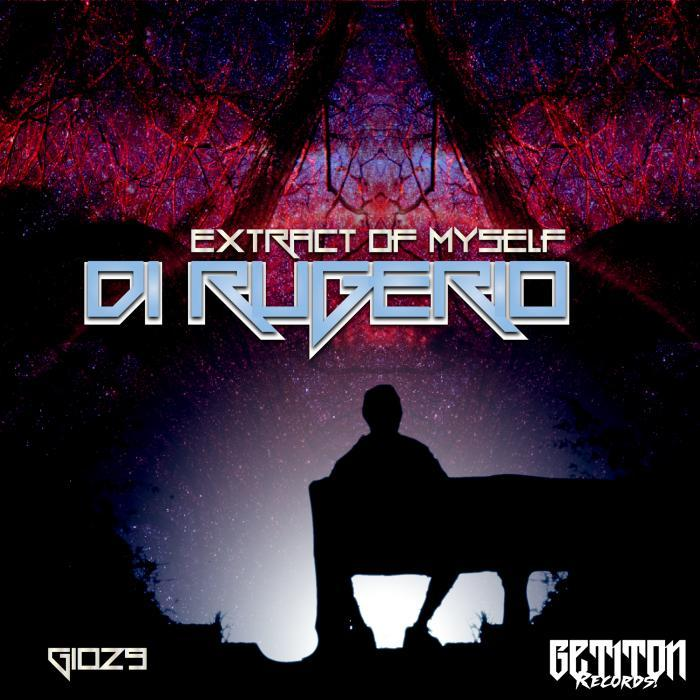 DI RUGERIO - Extract Of Myself Part