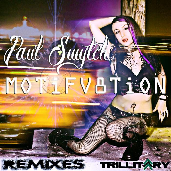 SWYTCH, Paul - Motifv8tion (remixes)