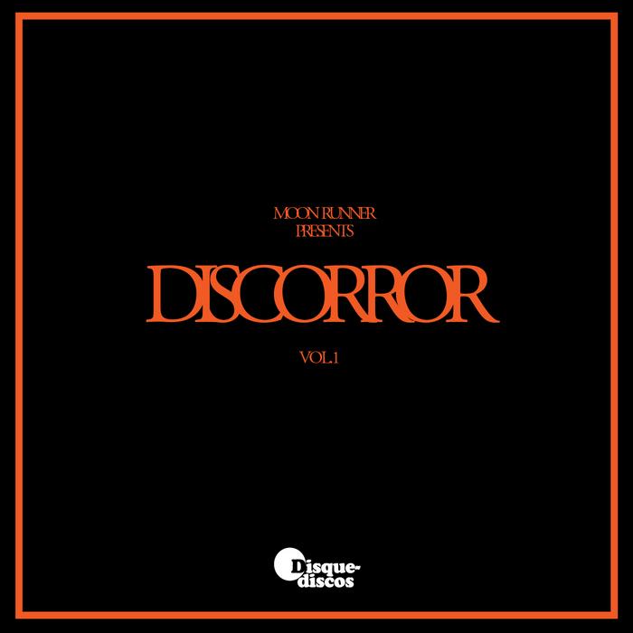 MOON RUNNER - Discorror Volume One