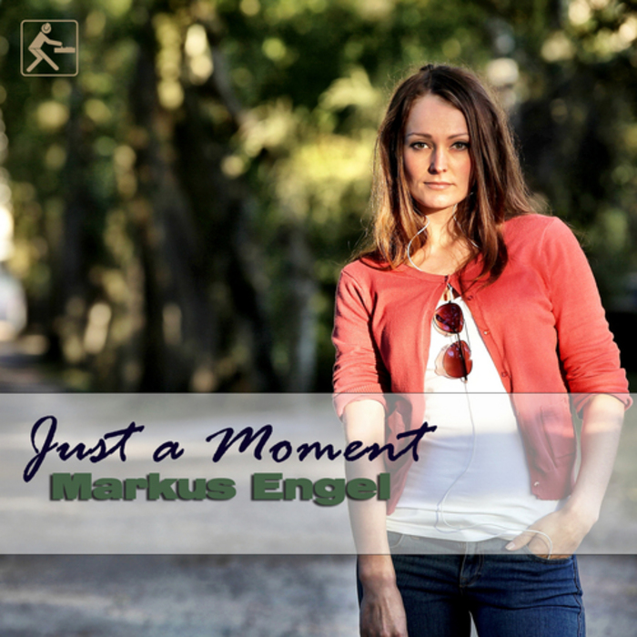 ENGEL, Markus - Just A Moment (remixes)
