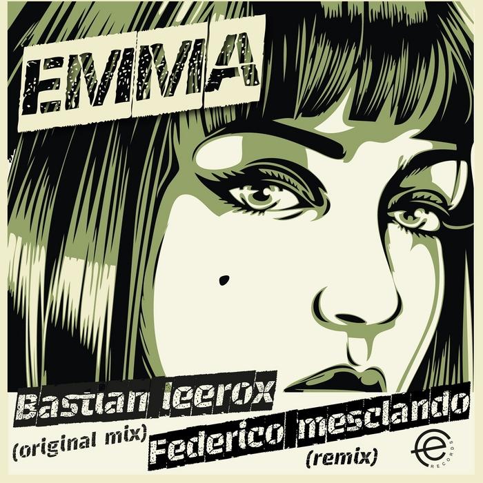 LEEROX, Bastian - Emma