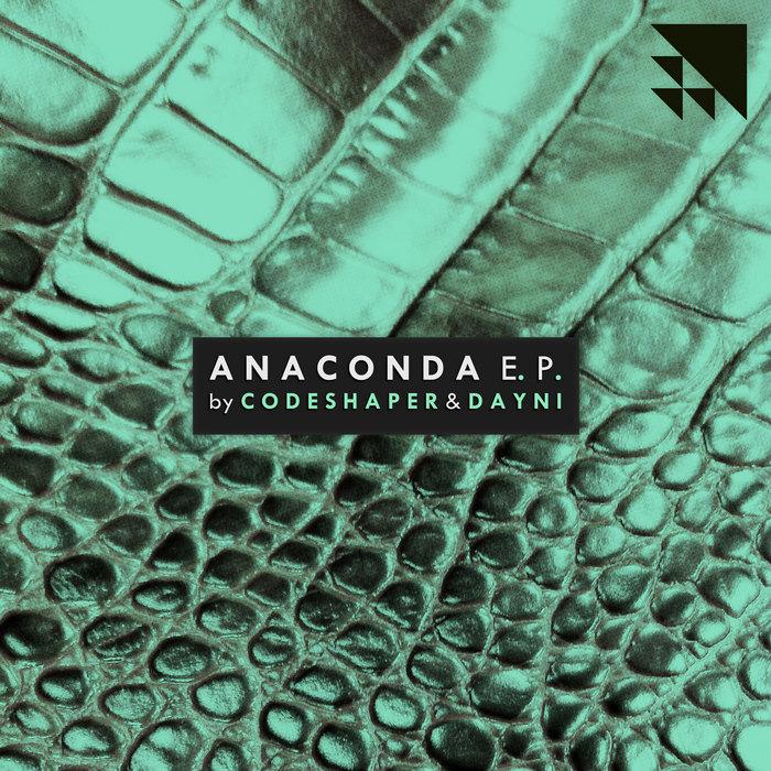 CODESHAPER/DAYNI - Anaconda EP