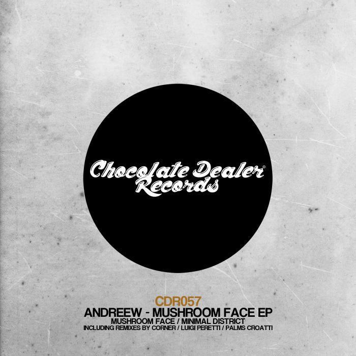 ANDREEW - Mushroom Face EP