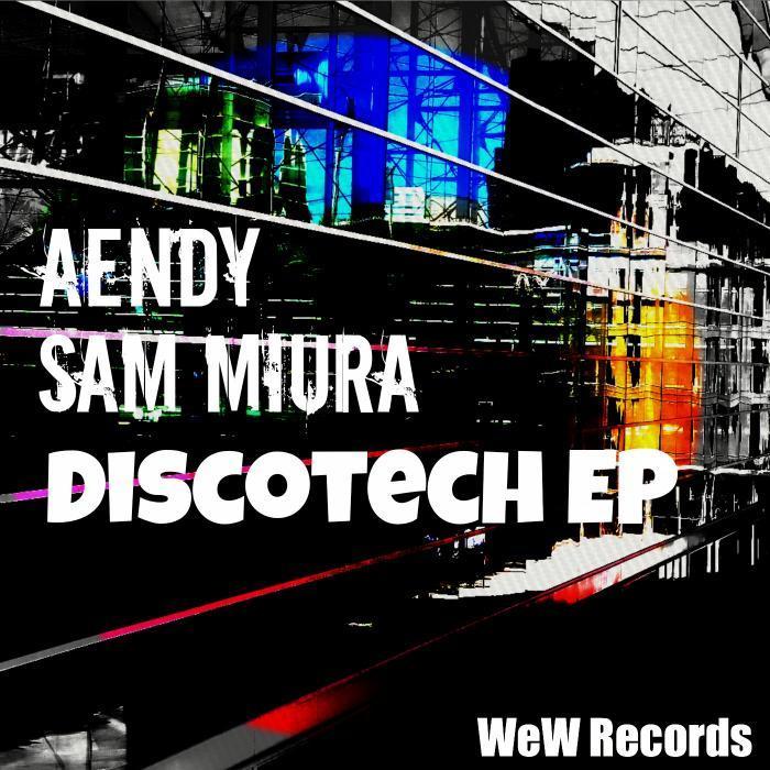 AENDY/SAM MIURA - Discotech EP