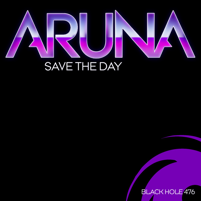 ARUNA - Save The Day