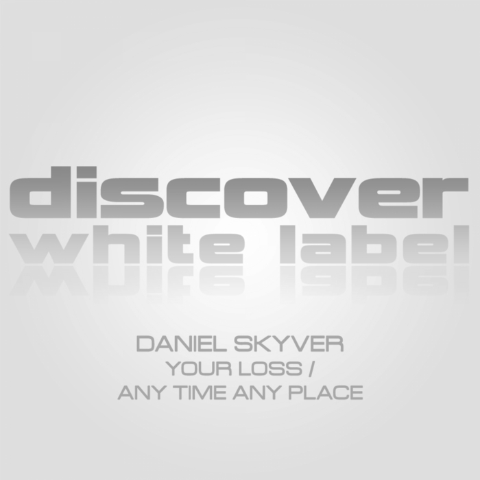 SKYVER, Daniel - Your Loss