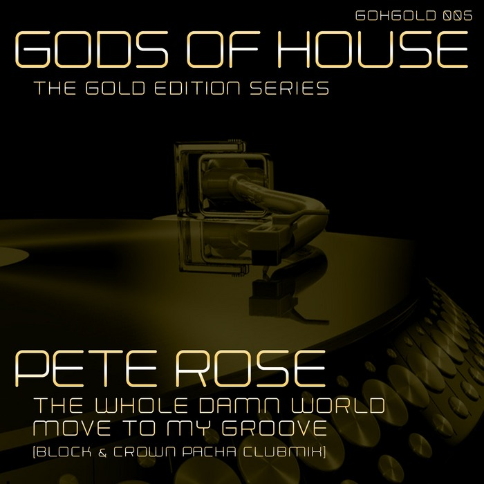 PETE ROSE - The Whole Damn World Move To My Groove